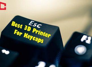 Best 3D Printer For Keycaps