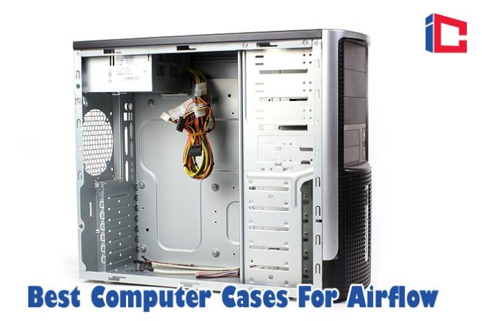 Best Computer Cases For Airflow