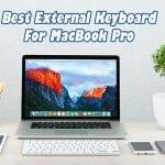 Best External Keyboard For MacBook Pro