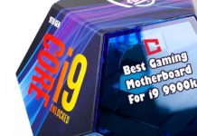 Best Gaming Motherboard For I9 9900K