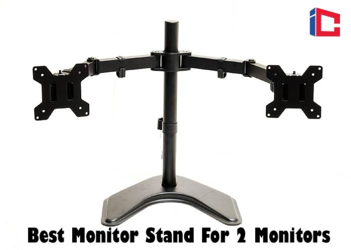Best Monitor Stand For 2 Monitors