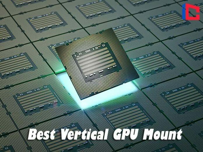 Best Vertical GPU Mount