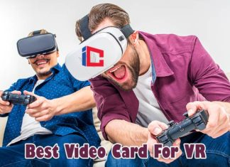 Best Video Card For VR