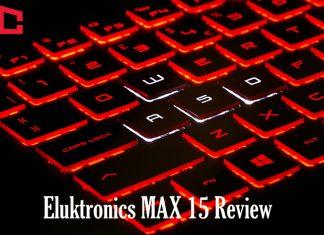 Eluktronics Max 15 Review