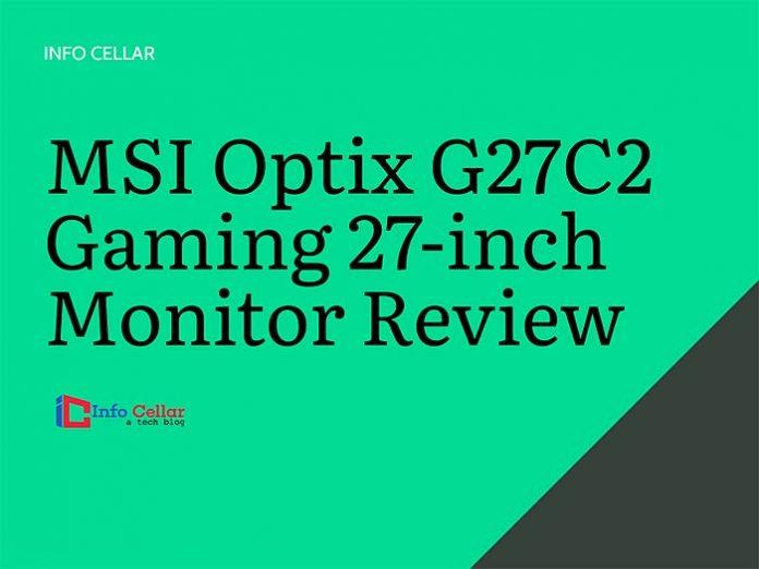 MSI Optix G27C2 Review