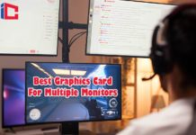 Best Graphics Card For Multiple Monitors